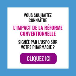 Vous souhaitez connaître l'impact de la réforme conventionnelle signée par l'USPO sur votre pharmacie ? Cliquez ici